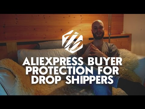 Aliexpress Dropshipping — How Aliexpress Buyer Protection Works And How To Use It | #331