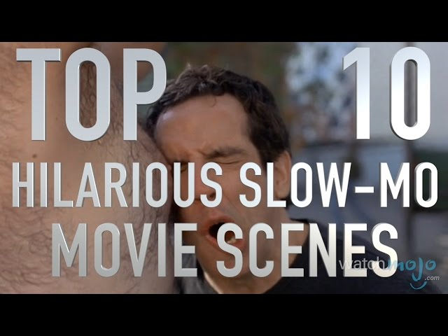 Top 10 Hilarious Slow Motion Movie Scenes (Quickie)