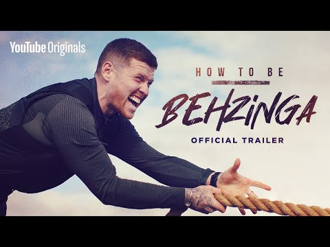 How To Be Behzinga   Official Trailer