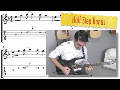 Half Step Bends