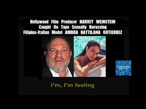 HARVEY WEINSTEIN CAUGHT ON TAPE SEXUALLY HARASSING FILIPINA-ITALIAN MODEL AMBRA BATTILANA GUTIERREZ