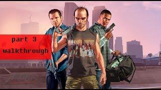 [PC] grand theft auto 5 walkthrough part 3 - no commentary