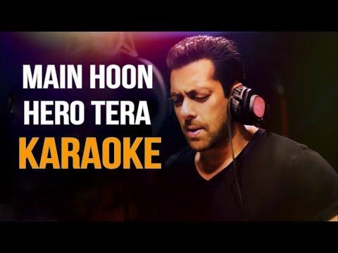 Main Hoon Hero Tera Karaoke | Salman khan | Armaan Malik