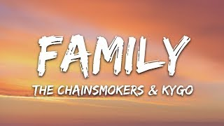 Download The Chainsmokers & Kygo - Family (Lyrics)