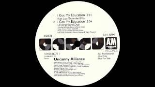 Uncanny Alliance - I Got My Education (Ken Lou Extended Mix)