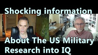 Shocking information About The US Military Research into IQ - Jordan Peterson