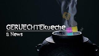 GERÜCHTEKÜCHE & News