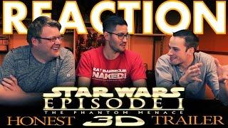 Honest Trailer The Phantom Menace 3D REACTION!!