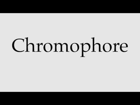 How to Pronounce Chromophore