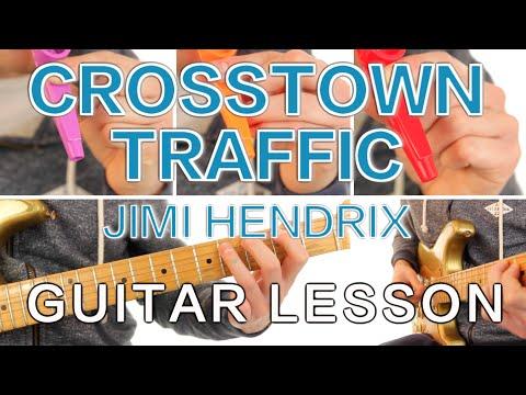 ► Crosstown Traffic - Jimi Hendrix * Guitar Lesson * FREE Sheet Music *