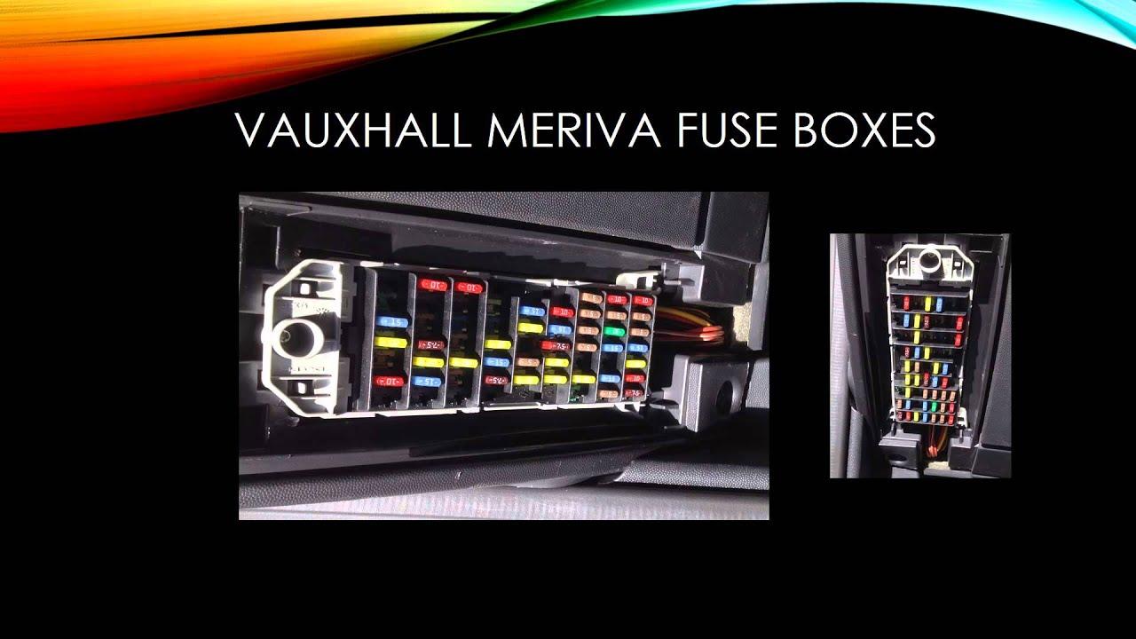 vauxhall meriva fuses youtube fuse box vauxhall meriva 2005 fuse box for vauxhall meriva [ 1280 x 720 Pixel ]