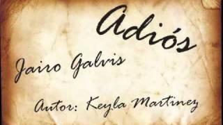 Adiós - Jairo Galvis