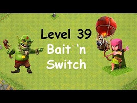 Clash Of Clans Bait N Switch