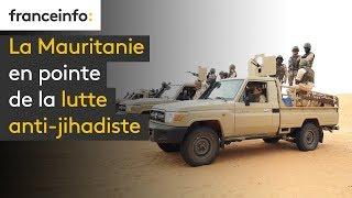 La Mauritanie en pointe de la lutte anti-jihadiste