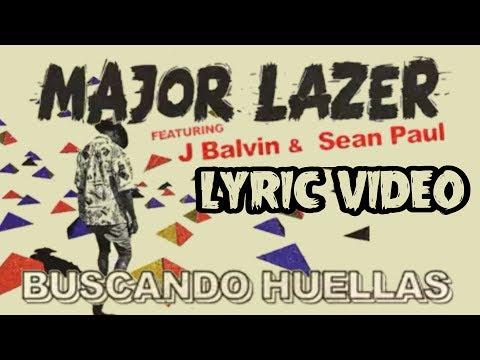 Major Lazer - Buscando Huellas Ft J Balvin & Sean Paul