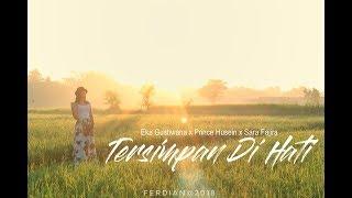 TERSIMPAN DI HATI Eka Gustiwana feat Prince Husein Sara Fajira Cover Video