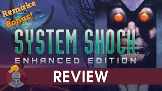 System Shock Enhanced Edition Review