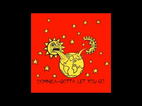 Dominica - Gotta Let You Go (Original '95 Club Mix)