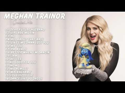 Meghan Trainor  : Meghan Trainor   Greatest Hits | Best Songs Of Meghan Trainor