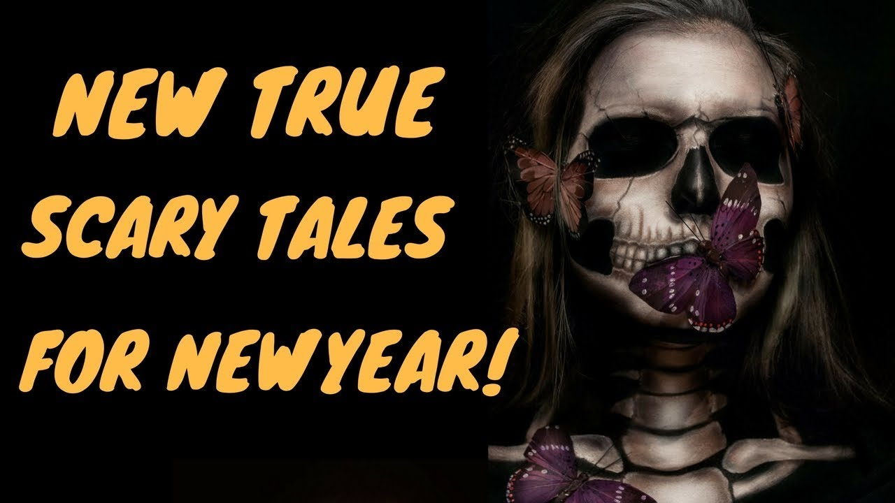 13 TRUE SCARY STORIES for NEW YEARS no reddit