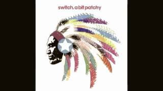 Switch - A Bit Patchy (Eric Prydz RADIO EDIT)