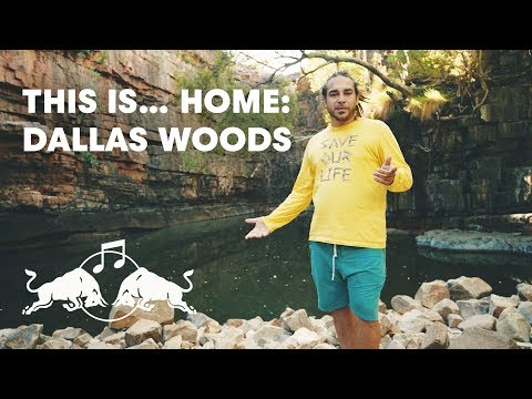 Dallas Woods | This is... Home | Red Bull Music
