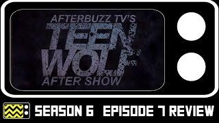 Teen Wolf Season 6 Episode 7 Review & After Show | AfterBuzz TV