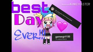 BEST DAY EVER!!! Silent princess plz watch this 💕💕💕 ~ Gacha life
