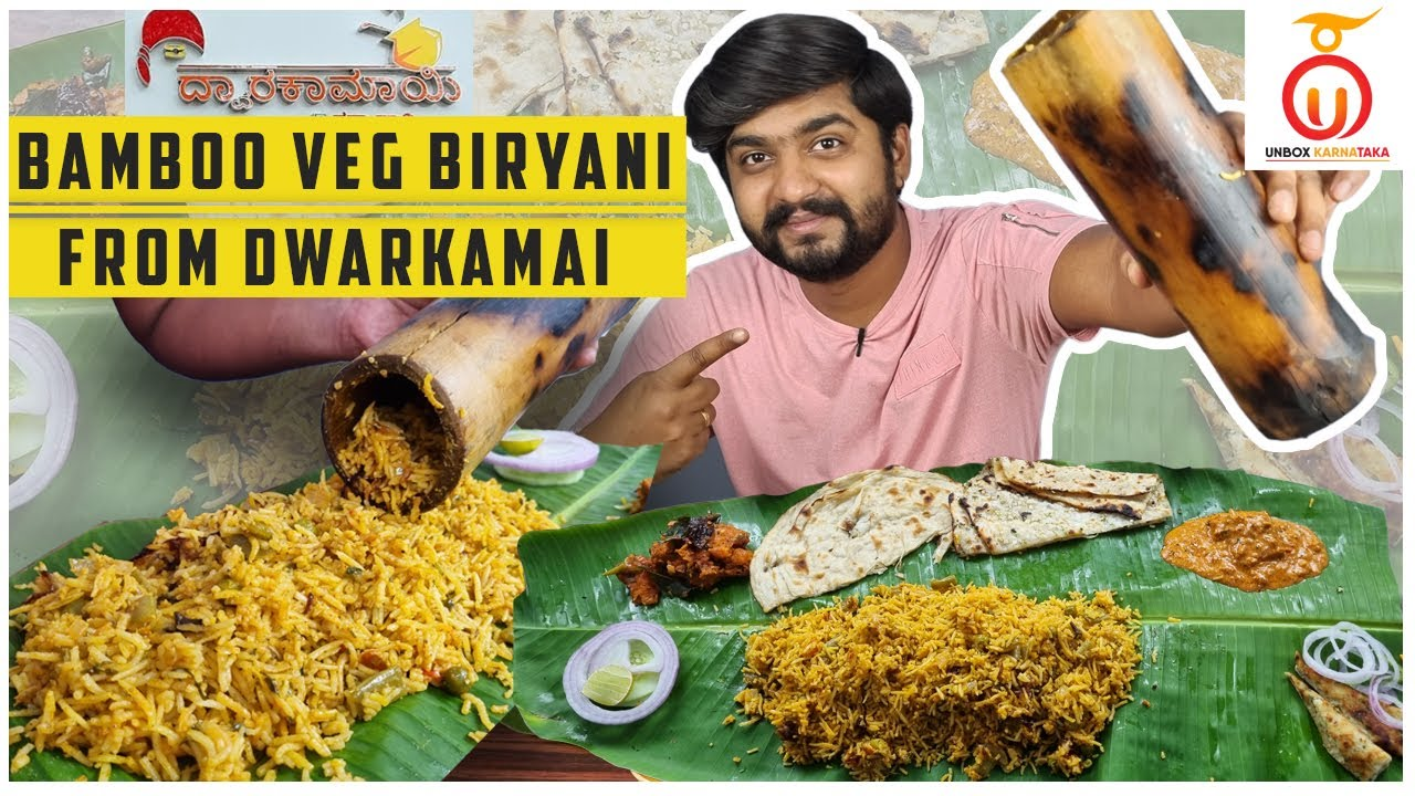 Bamboo Veg Biryani from Dwarkamai Restaurant | Pure Veg | Kannada Food Review | Unbox Karnataka