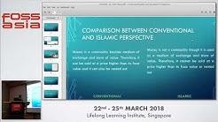 Understanding Bitcoins: Perceptions and Islamic Perspective  - Tahir Mumtaz Awan - FOSSASIA 2018