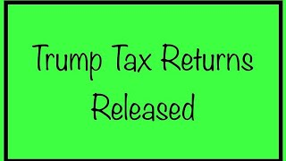 Trump Tax Return Released – What Does This Mean for the Stimulus