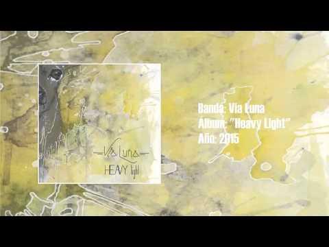 """Via Luna - """"Heavy Light"""" [Full EP] (2015)"""