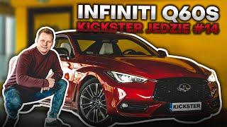 Infiniti Q60s - Kickster jedzie #22