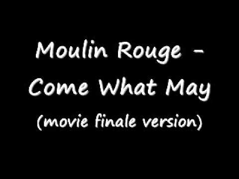 Moulin Rouge  Come What May movie finale version
