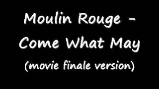 Moulin Rouge - Come What May (movie finale version)