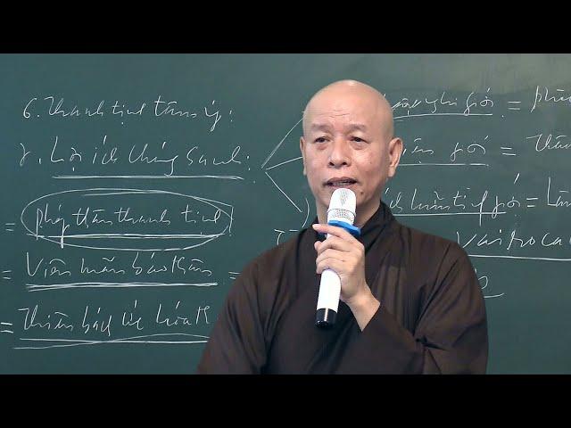 GIỚI LUẬT PHẬT GIÁO - BÀI 37 - GIẢNG VỀ LỤC NIỆM -  PHẦN NIỆM GIỚI (BUỔI GIẢNG THỨ 3)