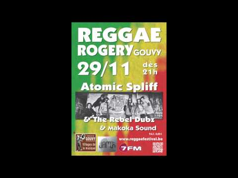Atomic Spliff and The Rebel Dubz + Makoka Sound @ Rogery, le 29/11