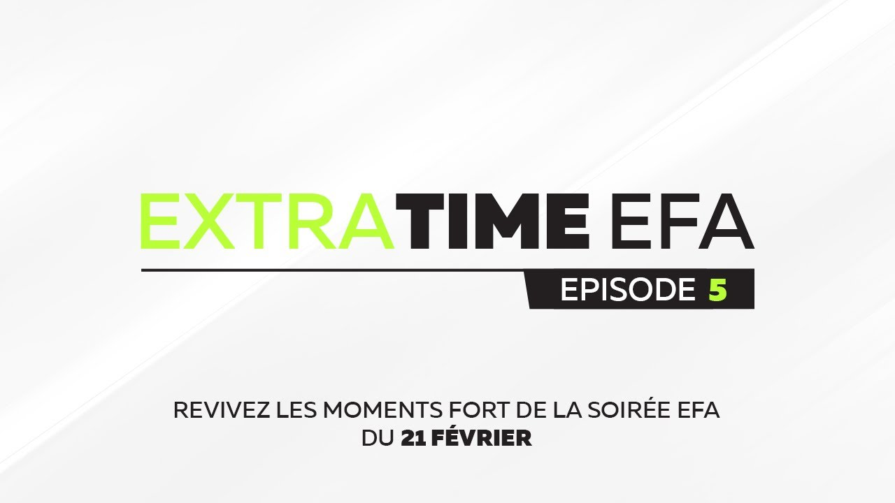 ExtraTime EFA #5 : Retour sur la J5 et J6 PS4 et la L1 XBOX !