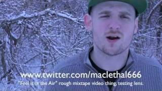 "Mac Lethal ""Feel it in the Air"" (now on iTunes)"