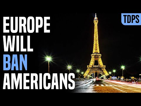 Americans Will Be Banned From Europe