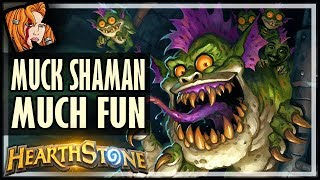 MUCK SHAMAN Is The Most Fun Deck In Rise of Shadows - Hearthstone