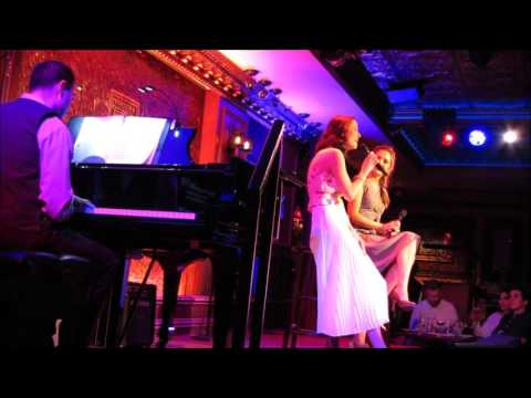 Laura Osnes and Stephanie Turci Singing Some Things Are Meant to Be