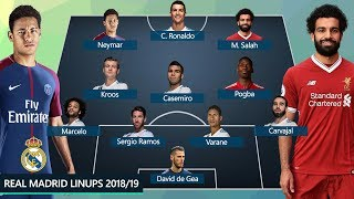 REAL MADRID DREAM TEAM & POTENTIAL LINEUPS 2018/19 SEASON