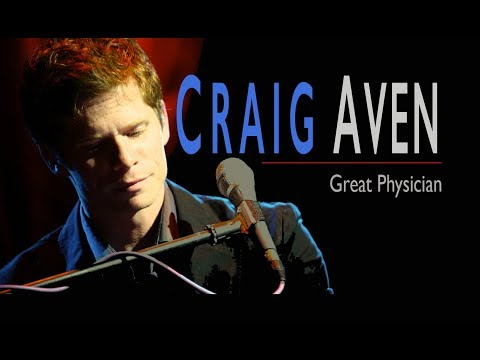 GREAT PHYSICIAN | Craig Aven | New WORSHIP Song | Lyric Video