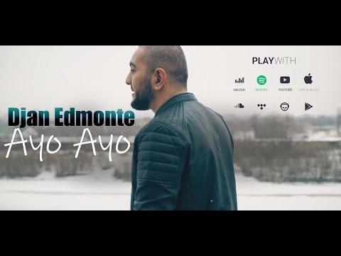 Djan Edmonte - Ayo Ayo (2019)