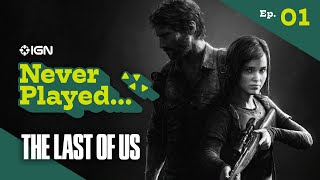 Never Have I Ever Played... The Last of Us - Episode 1