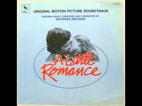 Georges Delerue: A Little Romance - Main Title