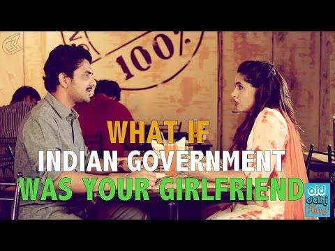 What If Indian Government Was Your Girlfriend || Pyaar Ka Punchnama - Sarkari Version (ODF)