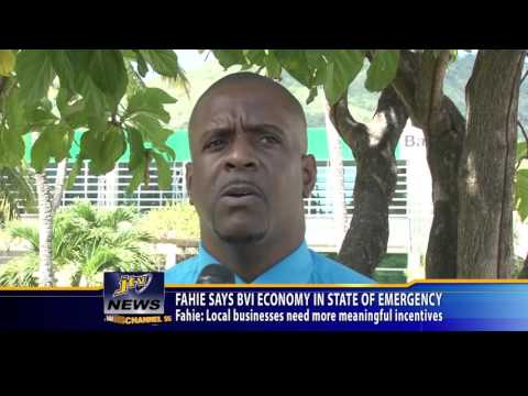 FAHIE SAYS BVI ECONOMY IN STATE OF EMERGENCY