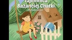 Patricia St. John - Tajemnica Bażanciej Chatki